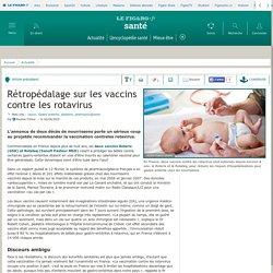 Rétropédalage sur les vaccins contre les rotavirus