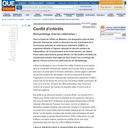 QUE CHOISIR 26/01/11 Conflit d'intérêts - Rétropédalage chez les vétérinaires !