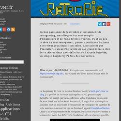 RetroPie : Transformer son Raspberry Pi en console de jeux