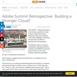 Adobe Summit Retrospective: Building a Stronger Cloud?