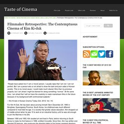Filmmaker Retrospective: The Contemptuous Cinema of Kim Ki-duk