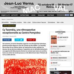 Cy Twombly, une rétrospective exceptionnelle au Centre Pompidou