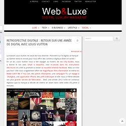 Retrospective Digitale : Retour sur une année de digital avec Louis Vuitton