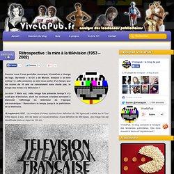 Rétrospective : la mire à la télévision (1953 - 2002)