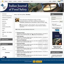 ITALIAN JOURNAL OF FOOD SAFETY - 2016 - First multi-year retrospective study on Vibrio parahaemolyticus and Vibrio vulnificus prevalence in Ruditapes philippinarum harvested in Sacca di Goro, Italy