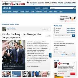 Nicolas Sarkozy : la rétrospective du quinquennat - L'Internaute Actualite