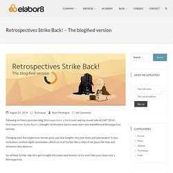 Retrospectives Strike Back! – The blogified version - Elabor8