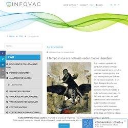 INFOVAC - Retrospettiva sulle epidemie che hanno decimato l'umanità