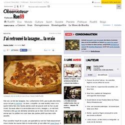 J'ai retrouvé la lasagne... la vraie