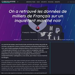 On a retrouvé les données de milliers de Français sur un inquiétant marché noir