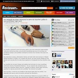 Un amputé du bras retrouve le sens du toucher grâce à une prothèse high-tech