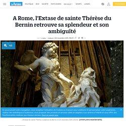 A Rome, l'Extase de sainte Thérèse du Bernin