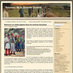 Retrouver un soldat algérien dans les archives françaises