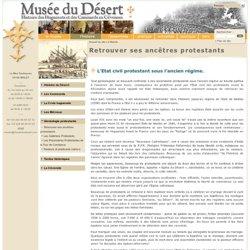 Le Musée du Désert - Retrouver ses ancêtres protestants