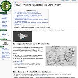 Retrouver l'histoire d'un soldat de la Grande Guerre
