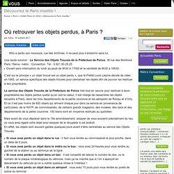 Où retrouver les objets perdus, à Paris?