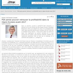 PSA pense pouvoir retrouver la profitabilité dans la région Eurasie avant 2017