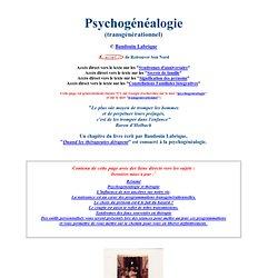 Psychogénéalogie, les valises transgénérationnelles ou comment on paie la faute de ses ancetres
