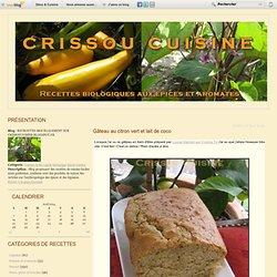 Gâteau au citron vert et lait de coco - RETROUVEZ-MOI ÉGALEMENT SUR CRISSOUCUISINE.BLOGSPOT.FR
