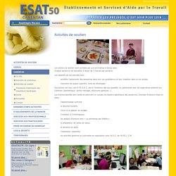 ESAT50.FR. Retrouvez toutes les informations sur les ESAT de la Manche (50) = Sommaire = Carentan = Activités de soutien