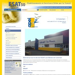 ESAT50.FR. Retrouvez toutes les informations sur les ESAT de la Manche (50) = Sommaire = Carentan = Le site