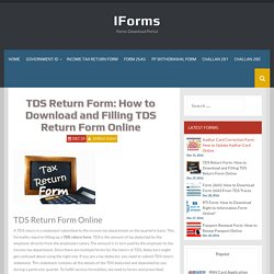 TDS Return Form: How to Download and Filling TDS Return Form Online