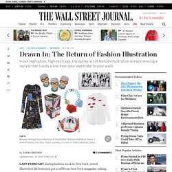 Drawn In: The Return of Fashion Illustration - WSJ