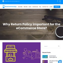 Why Return Policy important for the eCommerce Store?