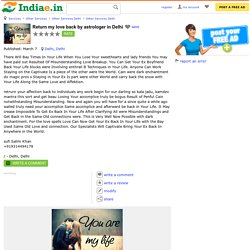 Return my love back by astrologer in Delhi