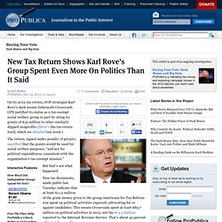 New Tax Return Shows Karl Rove's Group Spent Even More On Politics Than It Said