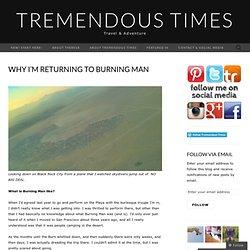 Why I'm Returning to Burning Man