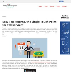Easy Tax Returns Ltd, England - Easy Tax Returns, the Single Touch Point for Tax Services