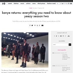 kanye returns: everything you need to know about yeezy season two