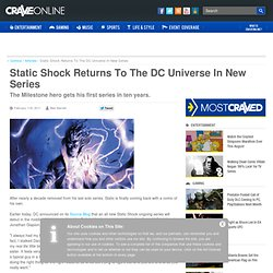 Static Shock Returns To The DC Universe In New Series - CraveOnline.com