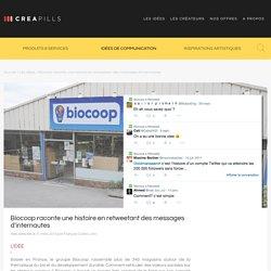 Biocoop raconte une histoire en retweetant des messages d'internautes