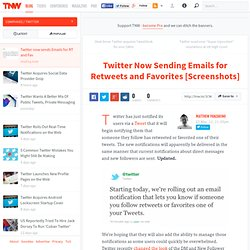 Twitter now sends Emails for Retweets and Favorites - TNW Twitter