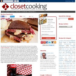 Reuben Sandwich on Closet Cooking