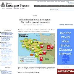 """Réunification de la Bretagne : Carte des """"pros"""" et des """"antis"""""""