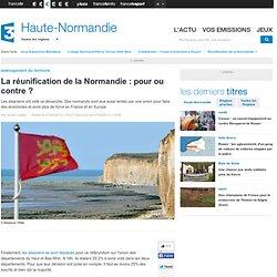 La réunification de la Normandie : pour ou contre ?
