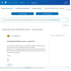 Class Reunion PayPal account - questions?