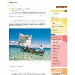 La Réunion… » Blog Archive » L'art de la pêche à Mayotte
