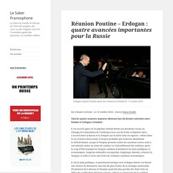 Réunion Poutine – Erdogan: quatre avancées importantes pour la Russie