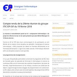 Compte rendu de la 29ème réunion du groupe ITIC-EPI-SIF du 19 février 2018 – Enseigner l'informatique