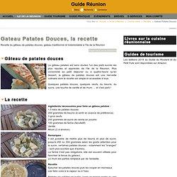 Guide Réunion : Gateau Patates Douces, la recette