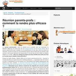 Réunion parents-profs : comment la rendre plus efficace ?
