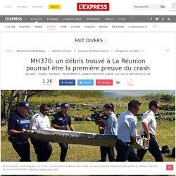 MH370: un débris trouvé à La Réunion pourrait être la première preuve du crash
