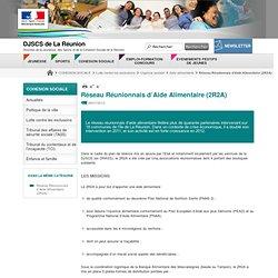 DJSCS LA REUNION 26/07/12 Réseau Réunionnais d'Aide Alimentaire (2R2A)