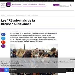 """Les """"Réunionnais de la Creuse"""" auditionnés"""