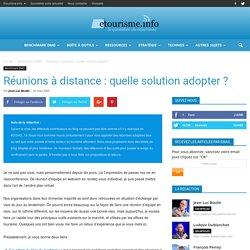 Réunions à distance : quelle solution adopter ?
