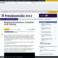 Réunions de donateurs : l'amnésie de Sarkozy